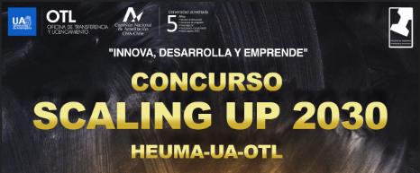 POSTULA AL 1° CONCURSO SCALING-UP 2030 UA -OTL